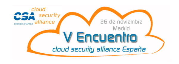 V Encuentro de Cloud Security Alliance España CSA ES