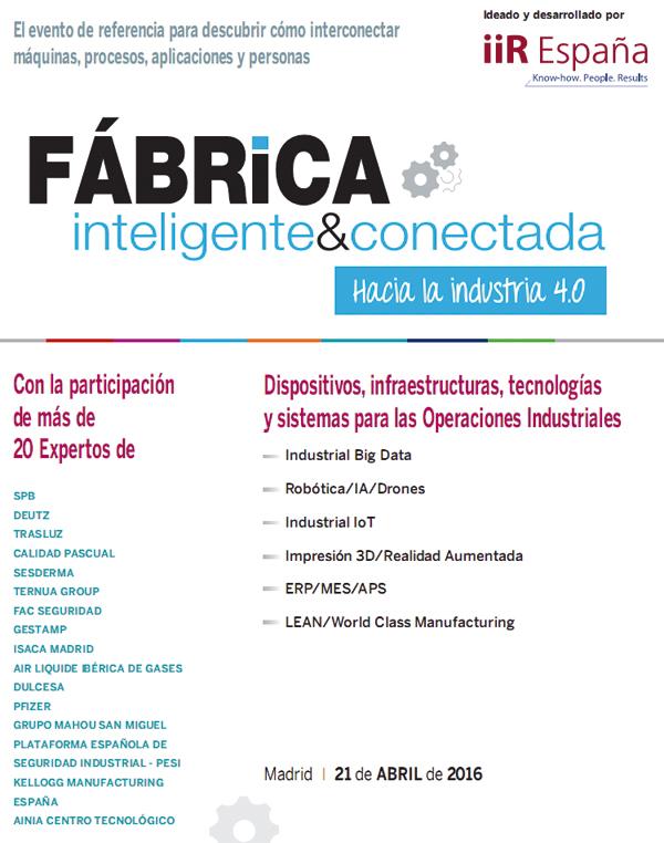 iiR España Fábrica Inteligente & Conectada - Hacia la Industria 4.0