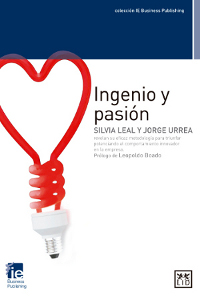 Igenio y pasión Silvia Leal LID editorial Jorge Urrea